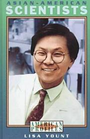 ASIAN-AMERICAN SCIENTISTS by Lisa Yount