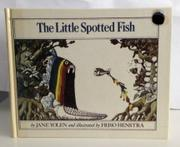 THE LITTLE SPOTTED FISH by Friso Henstra