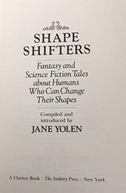 SHAPE SHIFTERS by Jane Yolen