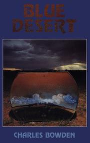 BLUE DESERT by Charles Bowden