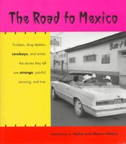 THE ROAD TO MEXICO by Lawrence J. Taylor