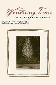 WANDERING TIME by Luis Alberto Urrea