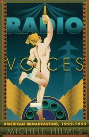 RADIO VOICES: American Broadcasting 1922-1952 by Michele Hilmes