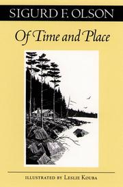 OF TIME AND PLACE by Sigurd Olson