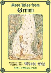 MORE TALES FROM GRIMM by The Brothers Grimm