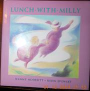 LUNCH WITH MILLY by Jr. Modesitt
