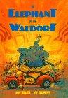 Cover art for THE ELEPHANT AT THE WALDORF