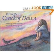 FIXING THE CRACK OF DAWN by Erica Silverman