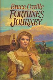 FORTUNE'S JOURNEY by Bruce Coville