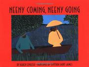 NEENY COMING, NEENY GOING by Karen English