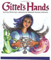 GITTEL'S HANDS by Erica Silverman