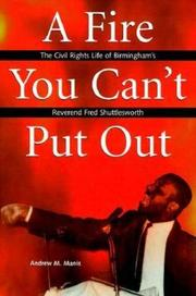 A FIRE YOU CAN'T PUT OUT by Andrew M. Manis