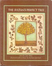 THE SULTAN'S PERFECT TREE by Jane Yolen