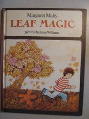 LEAF MAGIC by Margaret Mahy