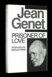PRISONER OF LOVE by Jean Genet