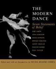 THE MODERN DANCE: Seven Statements of Belief by Selma Jeanne- Ed. Cohen