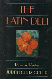 THE LATIN DELI by Judith Ortiz Cofer