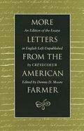 MORE LETTERS FROM THE AMERICAN FARMER by J. Hector St. John de Crèvocoeur