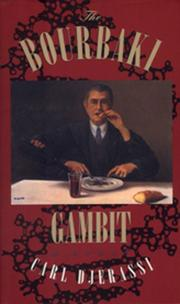 THE BOURBAKI GAMBIT by Carl Djerassi