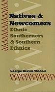 NATIVES AND NEWCOMERS by George Brown Tindall