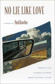 NO LIE LIKE LOVE by Paul Rawlins