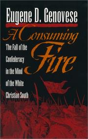 A CONSUMING FIRE by Eugene D. Genovese
