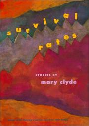 SURVIVAL RATES by Mary Clyde