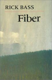 FIBER by Rick Bass