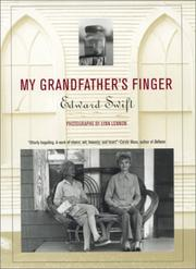MY GRANDFATHER'S FINGER by Edward Swift