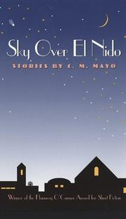 SKY OVER EL NIDO: Stories by C.M. Mayo