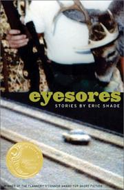 EYESORES by Eric Shade