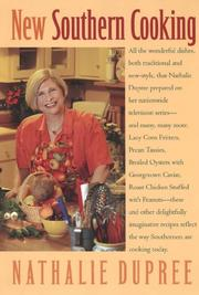 NEW SOUTHERN COOKING by Nathalie Dupree