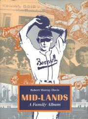 MID-LANDS: A Family Album by Robert Murray Davis