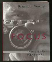FOCUS by Beaumont Newhall