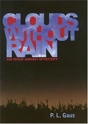 CLOUDS WITHOUT RAIN by P.L. Gaus