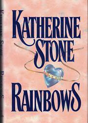 RAINBOWS by Katherine Stone