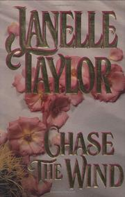 CHASE THE WIND by Janelle Taylor