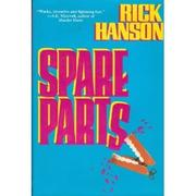 SPARE PARTS by Rick Hanson