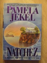 NATCHEZ by Pamela Jekel