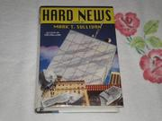 HARD NEWS by Mark T. Sullivan