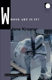 WHOSE ART IS IT? by Jane Kramer