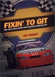 FIXIN' TO GIT by James Wright
