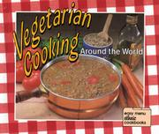 VEGETARIAN COOKING AROUND THE WORLD by Mary Winget