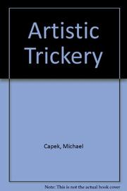 ARTISTIC TRICKERY by Michael Capek
