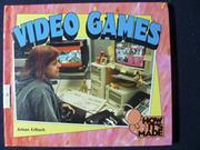 VIDEO GAMES by Arlene Erlbach