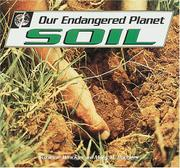 OUR ENDANGERED PLANET: SOIL by Suzanne Winckler