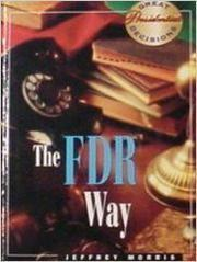 THE FDR WAY by Jeffrey Morris