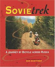 SOVIETREK by Dan Buettner