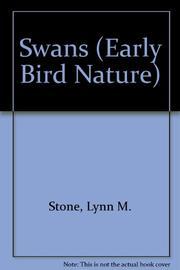 SWANS by Lynn M. Stone