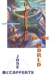 DIRECTOR OF THE WORLD by Jane McCafferty